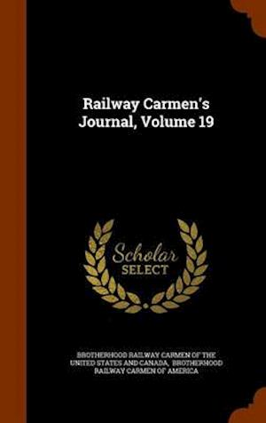 Railway Carmen's Journal, Volume 19