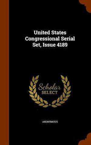 United States Congressional Serial Set, Issue 4189