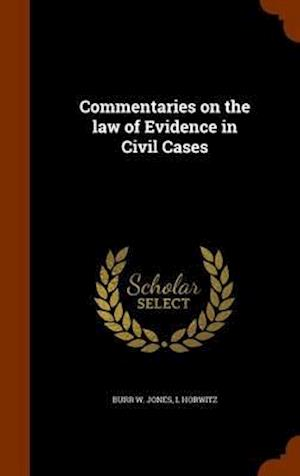 Commentaries on the Law of Evidence in Civil Cases