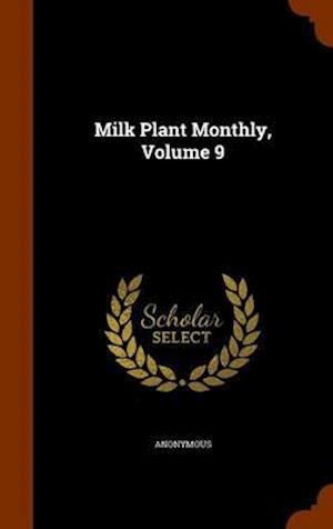 Milk Plant Monthly, Volume 9