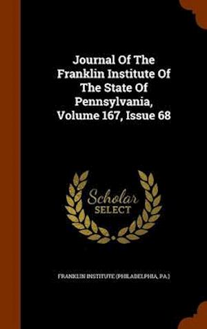 Journal of the Franklin Institute of the State of Pennsylvania, Volume 167, Issue 68