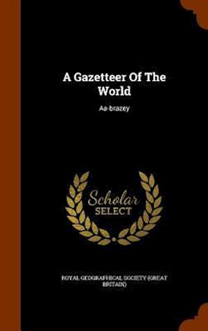 A Gazetteer of the World