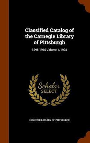 Classified Catalog of the Carnegie Library of Pittsburgh