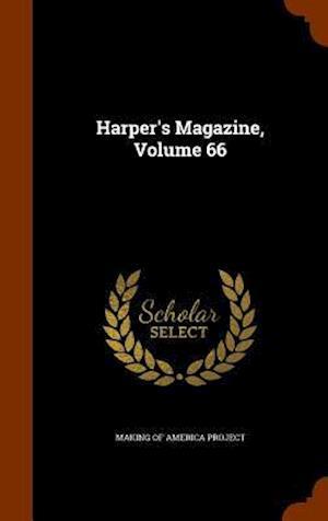 Harper's Magazine, Volume 66