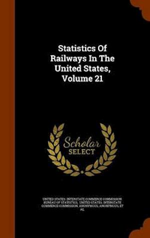 Statistics of Railways in the United States, Volume 21