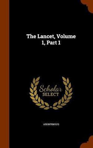 The Lancet, Volume 1, Part 1