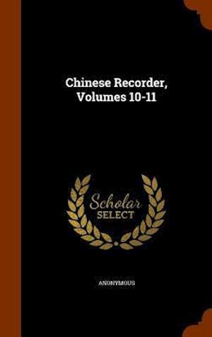 Chinese Recorder, Volumes 10-11