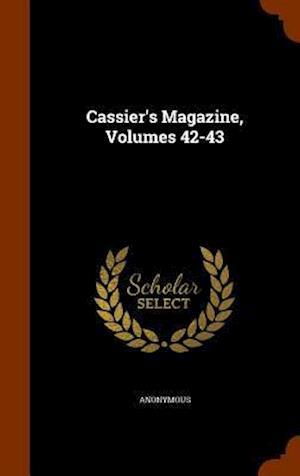 Cassier's Magazine, Volumes 42-43