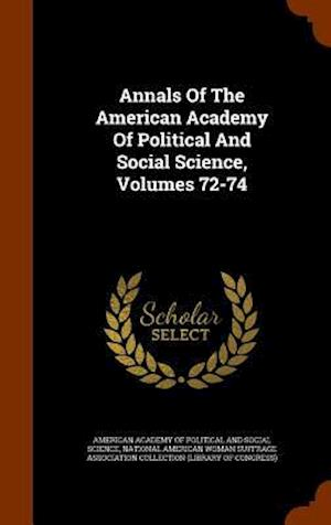 Annals of the American Academy of Political and Social Science, Volumes 72-74