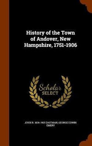 History of the Town of Andover, New Hampshire, 1751-1906
