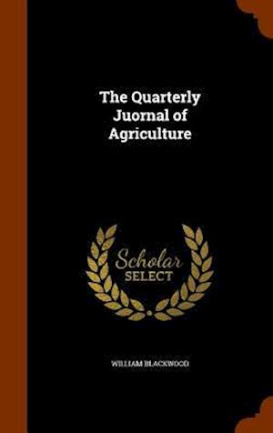 The Quarterly Juornal of Agriculture