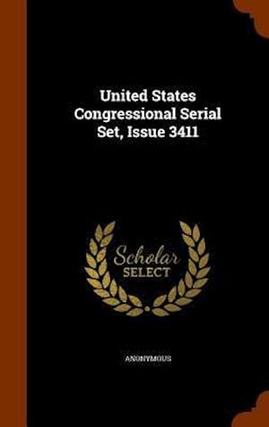 United States Congressional Serial Set, Issue 3411