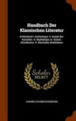 Handbuch Der Klassischen Literatur