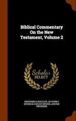 Biblical Commentary On the New Testament, Volume 2 af Johannes Heinrich August Ebrard, Hermann Olshausen, August Wiesinger