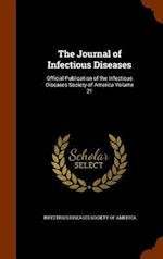 The Journal of Infectious Diseases: Official Publication of the Infectious Diseases Society of America Volume 21