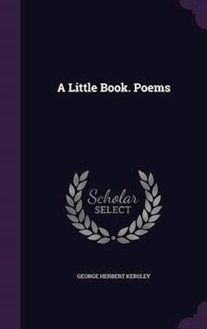 A Little Book. Poems