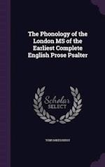 The Phonology of the London MS of the Earliest Complete English Prose Psalter
