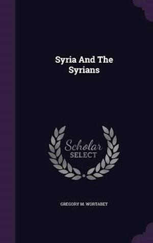 Syria and the Syrians