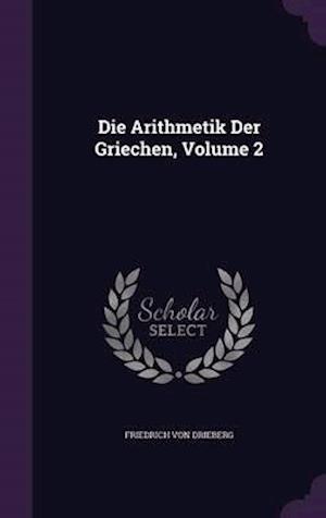 Die Arithmetik Der Griechen, Volume 2