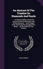 An Abstract of the Treatise on Diamonds and Pearls
