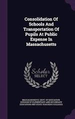Consolidation of Schools and Transportation of Pupils at Public Expense in Massachusetts