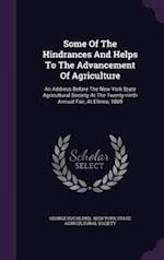 Some Of The Hindrances And Helps To The Advancement Of Agriculture: An Address Before The New York State Agricultural Society At The Twenty-ninth Annu af George Buckland
