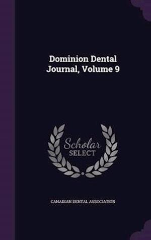 Dominion Dental Journal, Volume 9