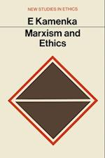 Marxism and Ethics af Eugene Kamenka