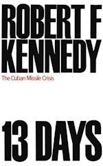 Thirteen Days af Robert F. Kennedy