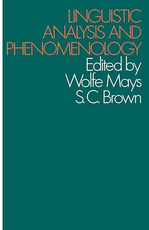 Linguistic Analysis and Phenomenology