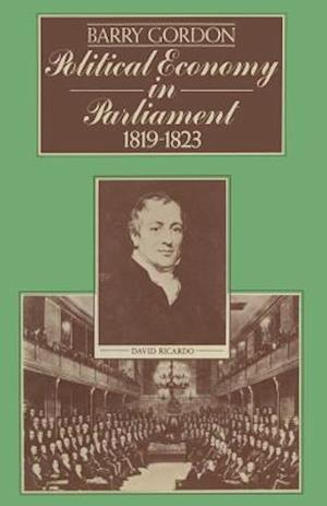 Political Economy in Parliament 1819-1823