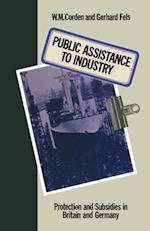 Public Assistance to Industry af Gerhard Fels, W.M. Corden