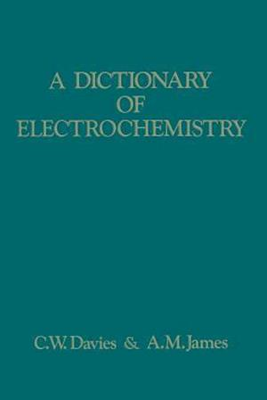 A Dictionary of Electrochemistry