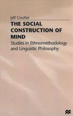 The Social Construction of Mind af Jeff Coulter