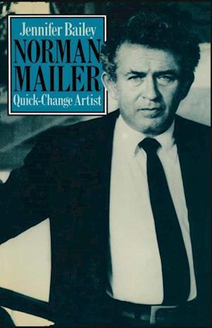 Norman Mailer Quick-Change Artist