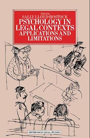 Psychology in Legal Contexts : Applications and Limitations