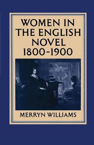 Women in the English Novel, 1800-1900