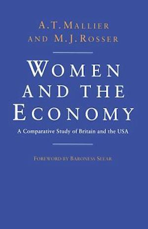 Women and the Economy : A Comparative Study of Britain and the USA