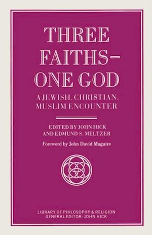 Three Faiths - One God