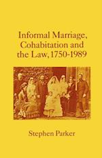 Informal Marriage, Cohabitation and the Law 1750-1989