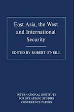 East Asia, the West and International Security af Robert O'Neill