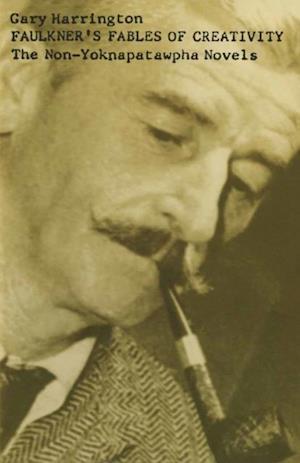 Faulkner's Fables of Creativity