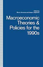 Macroeconomic Theories and Policies for the 1990s : A Scandinavian Perspective