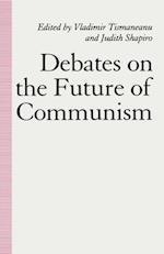 Debates on the Future of Communism