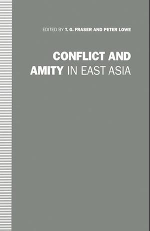 Conflict and Amity in East Asia