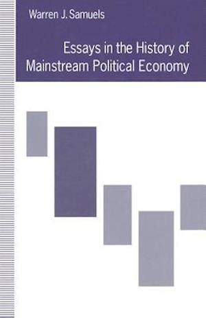 Essays in the History of Mainstream Political Economy