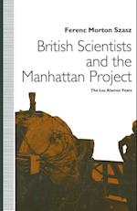 British Scientists and the Manhattan Project