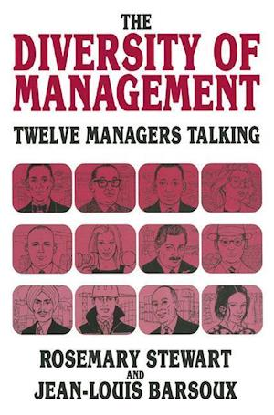The Diversity of Management : Twelve Managers Talking