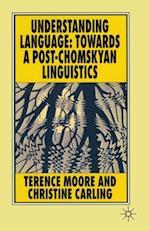 Understanding Language af Terence Moore, Christine Carling