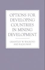 Options for Developing Countries in Mining Development